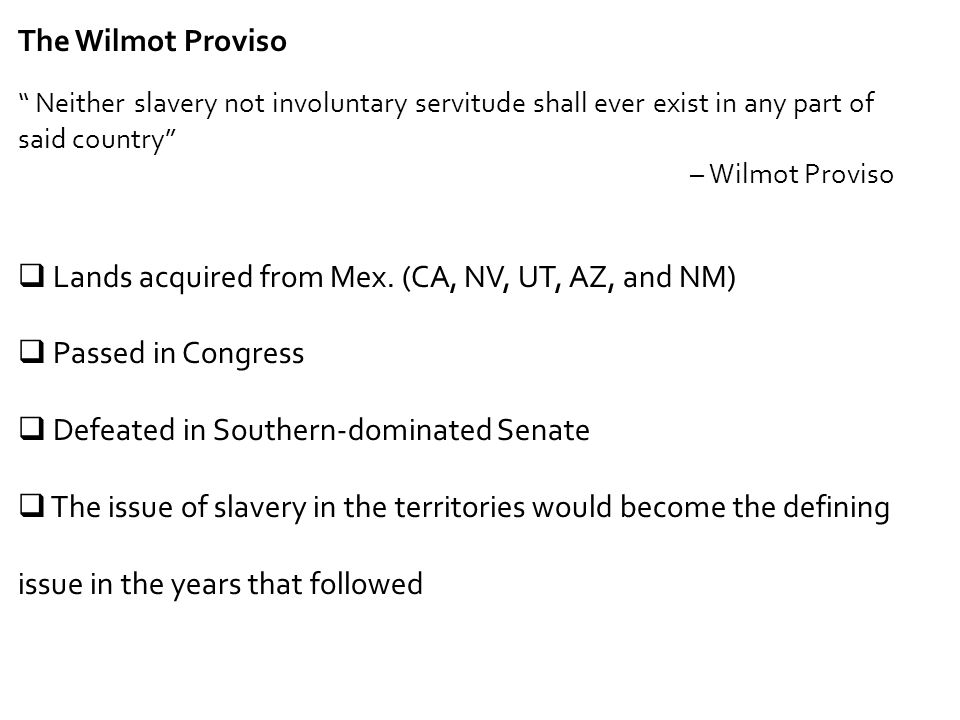 Lands acquired from Mex. (CA, NV, UT, AZ, and NM) Passed in Congress
