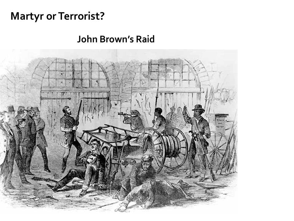 Martyr or Terrorist John Brown's Raid