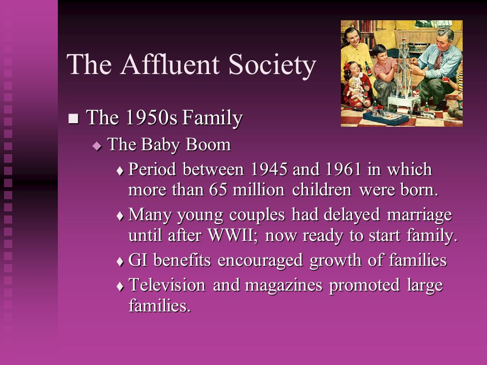 The Affluent Society The 1950s Family The Baby Boom