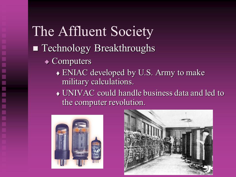 The Affluent Society Technology Breakthroughs Computers