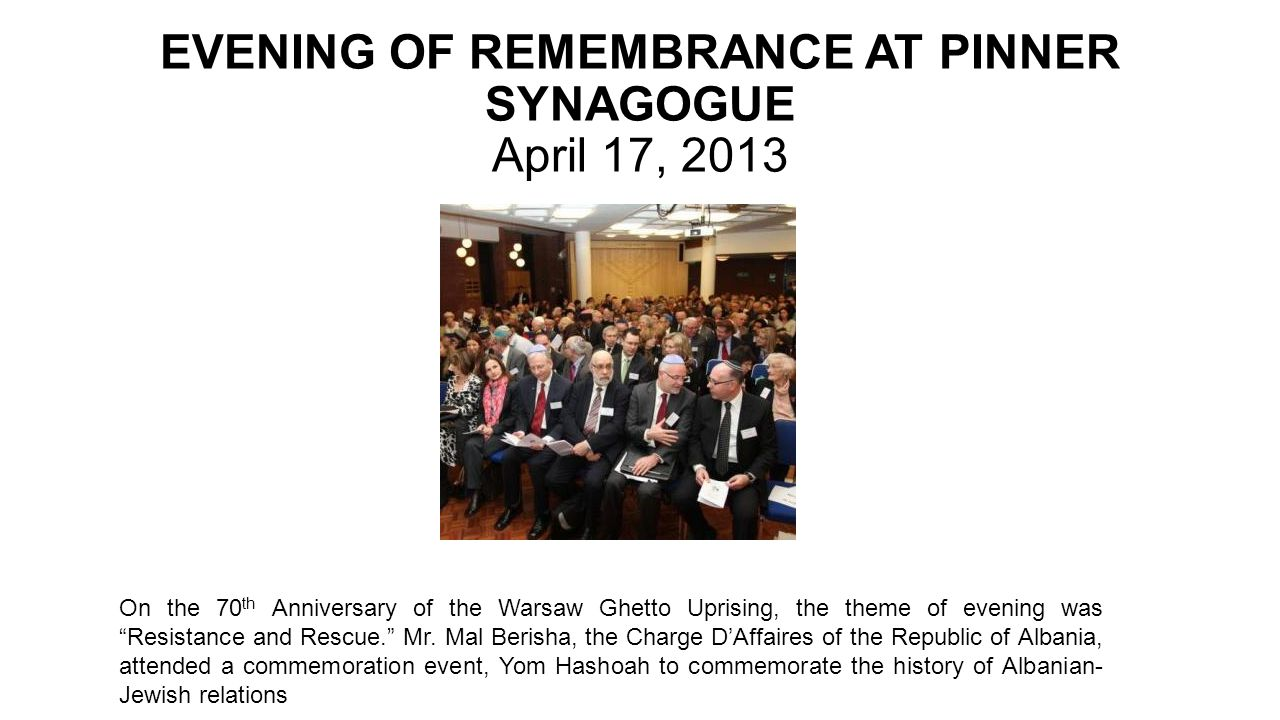 EVENING OF REMEMBRANCE AT PINNER SYNAGOGUE April 17, 2013