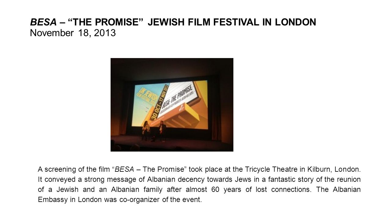 BESA – THE PROMISE JEWISH FILM FESTIVAL IN LONDON November 18, 2013