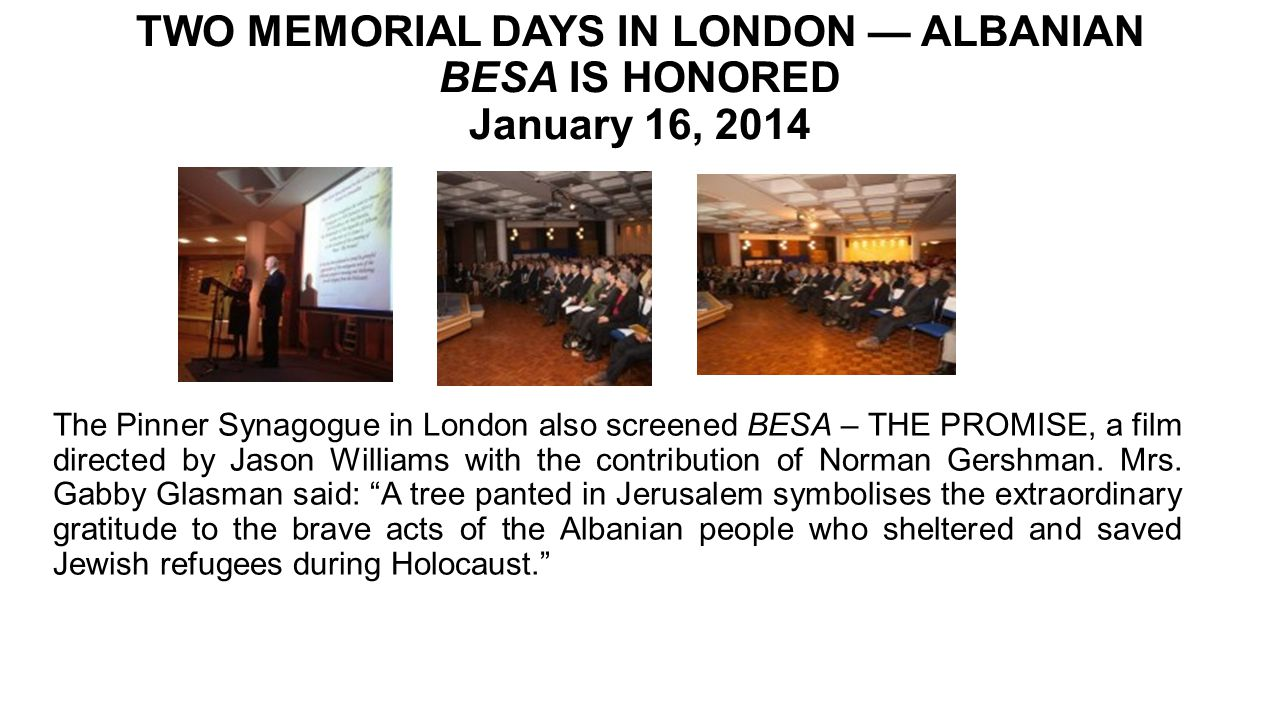 TWO MEMORIAL DAYS IN LONDON — ALBANIAN BESA IS HONORED January 16, 2014