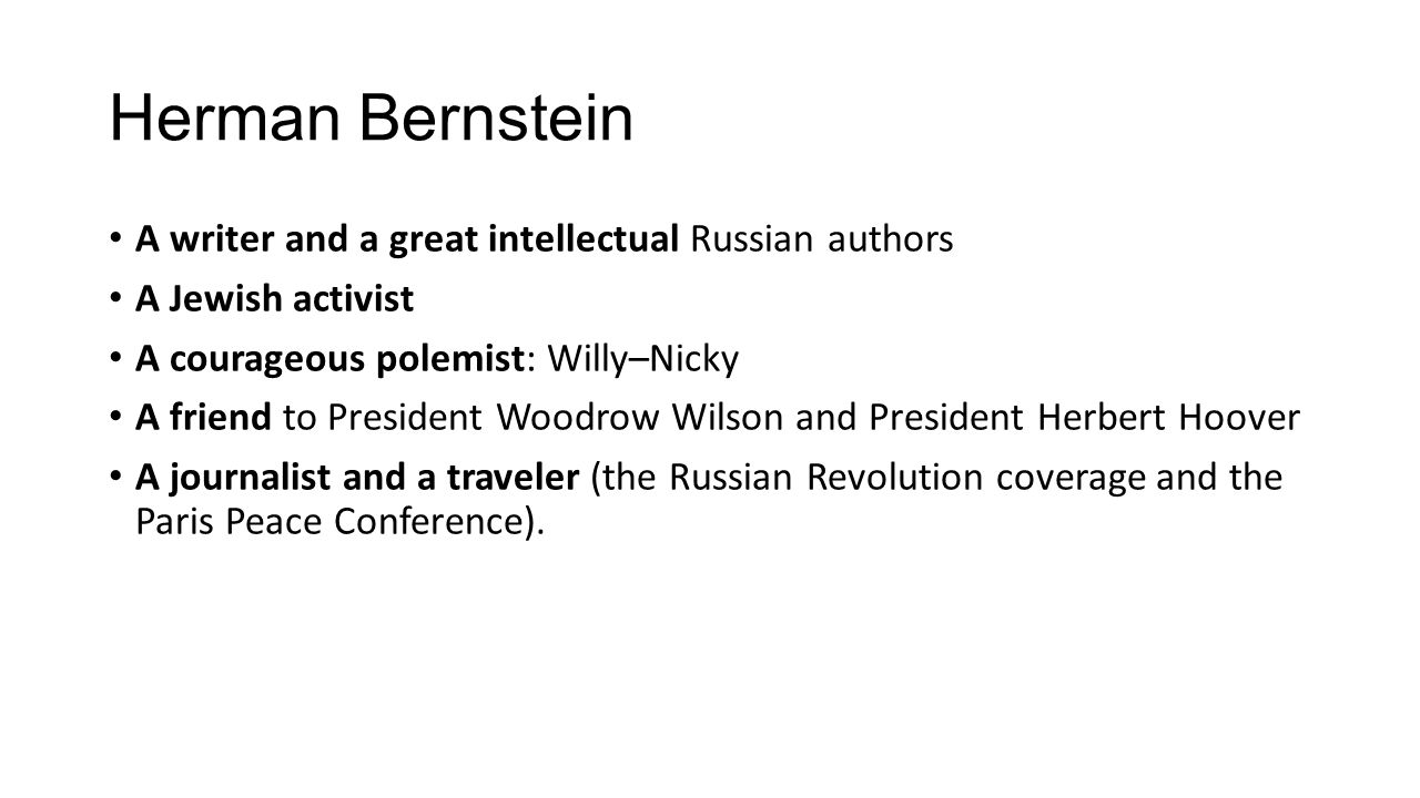 Herman Bernstein A writer and a great intellectual Russian authors