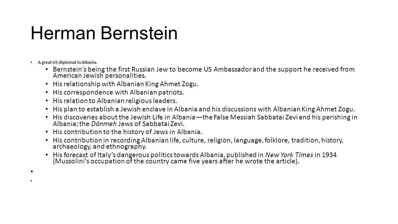 Herman Bernstein A great US diplomat in Albania.