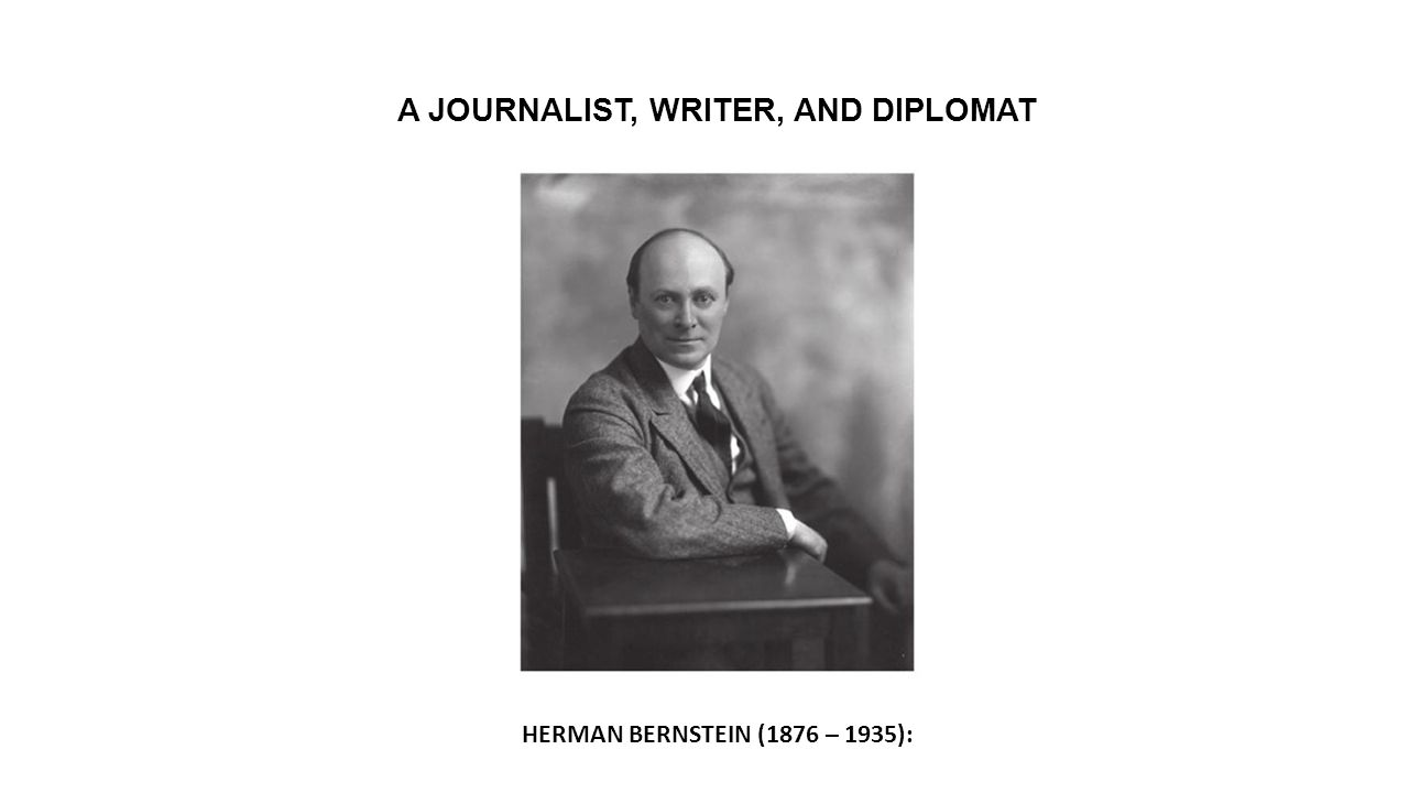A JOURNALIST, WRITER, AND DIPLOMAT