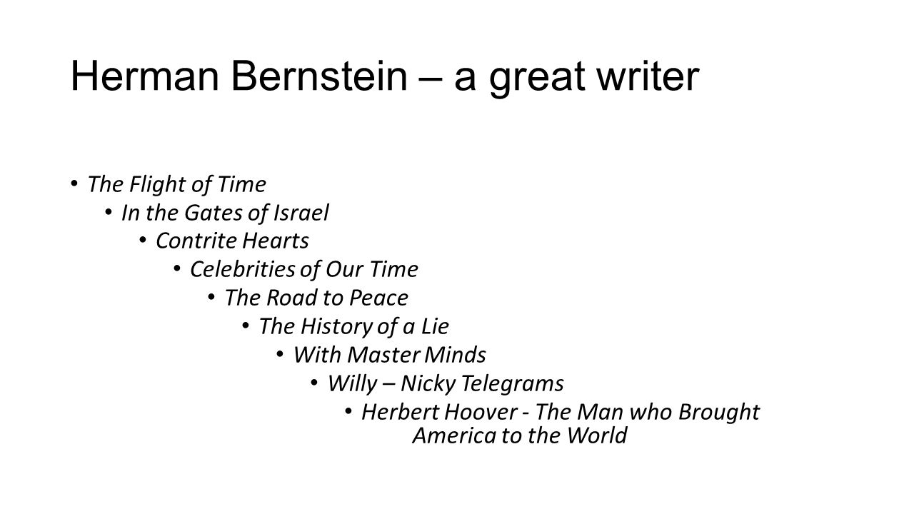 Herman Bernstein – a great writer