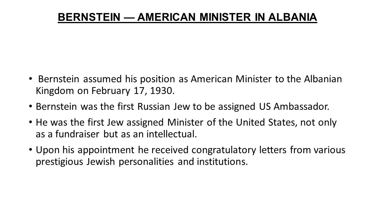 BERNSTEIN — AMERICAN MINISTER IN ALBANIA