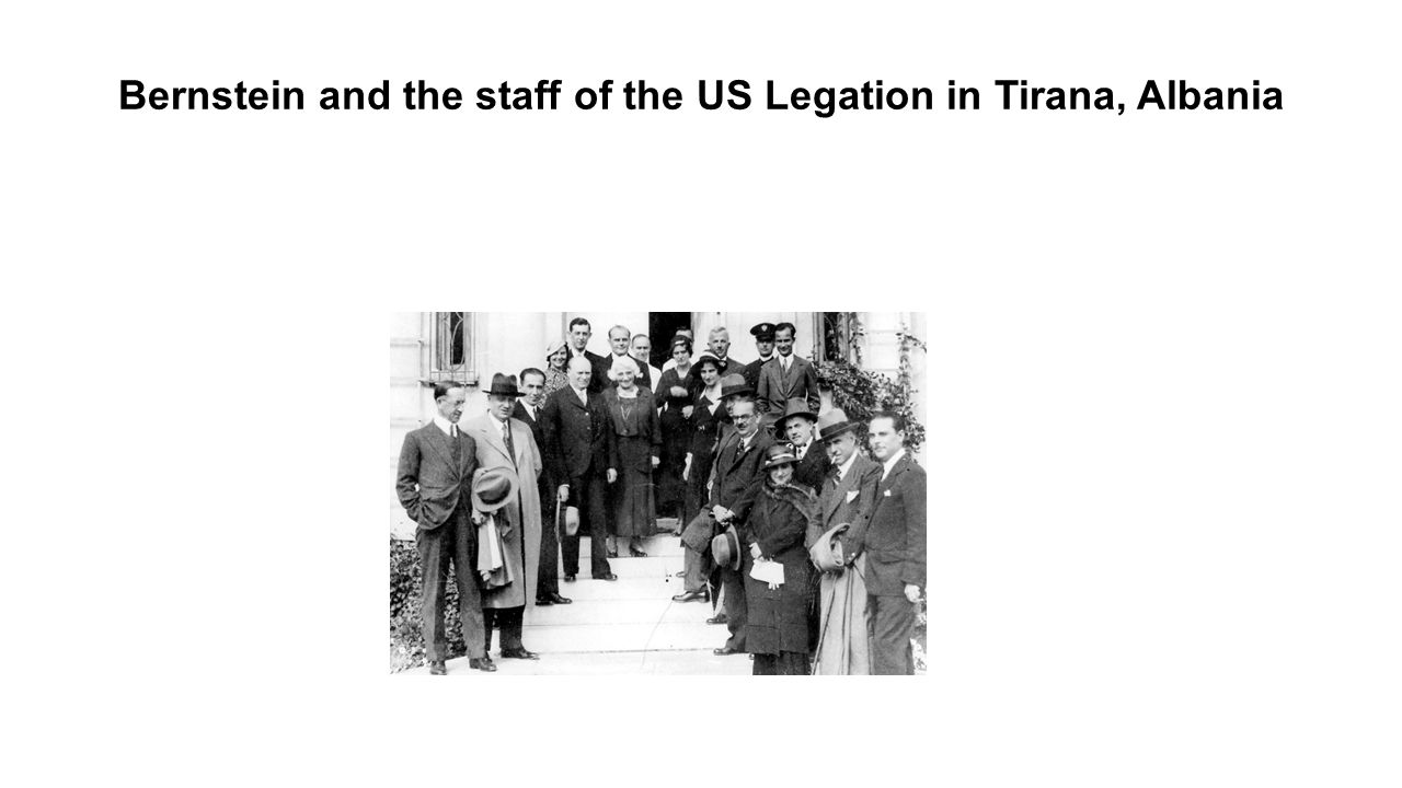 Bernstein and the staff of the US Legation in Tirana, Albania