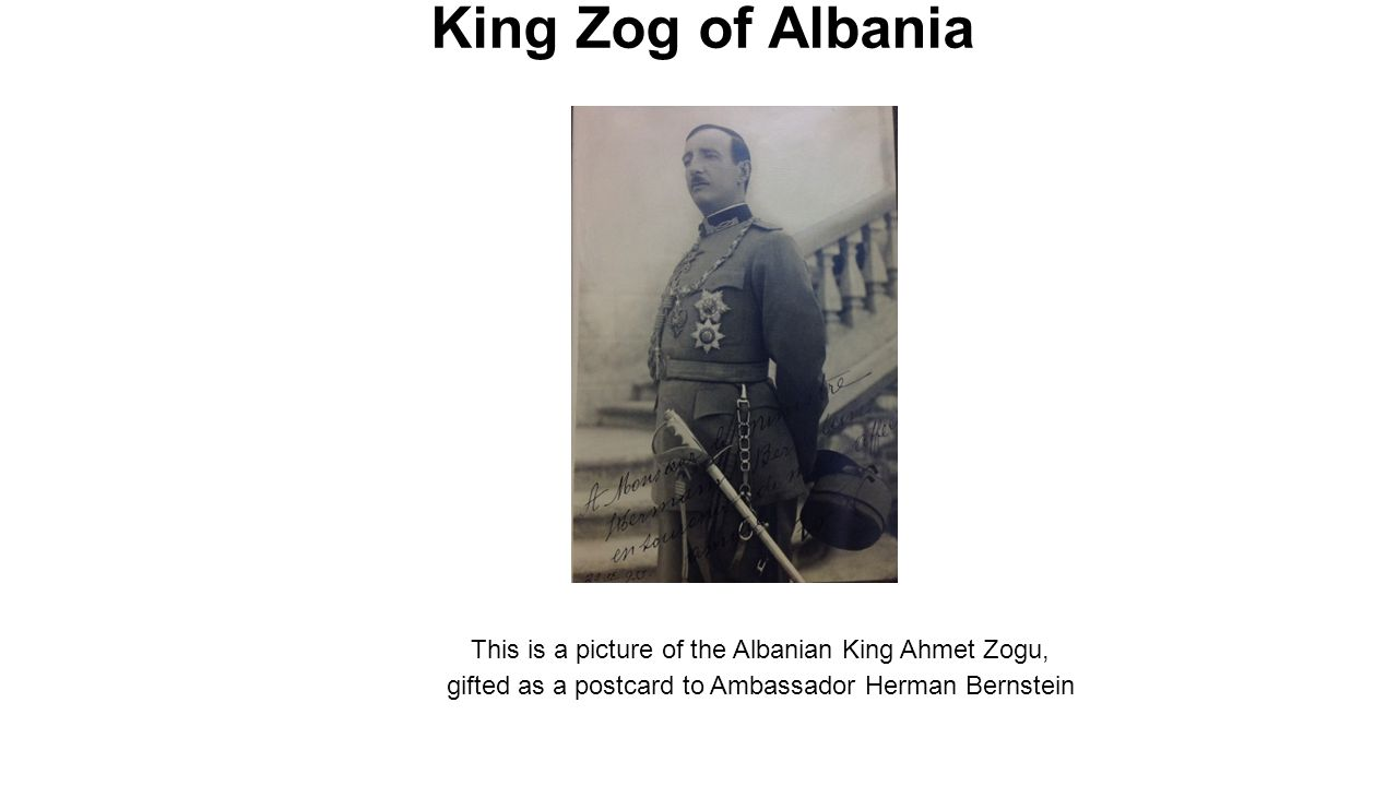King Zog of Albania This is a picture of the Albanian King Ahmet Zogu,