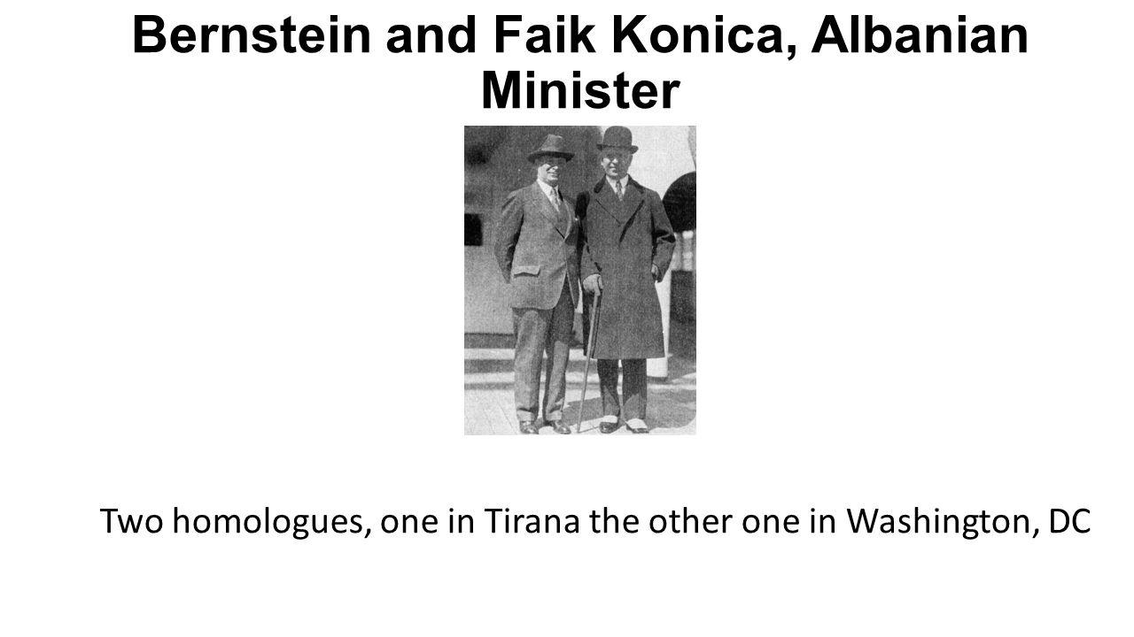 Bernstein and Faik Konica, Albanian Minister
