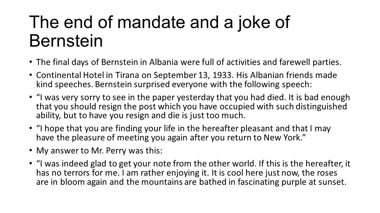 The end of mandate and a joke of Bernstein