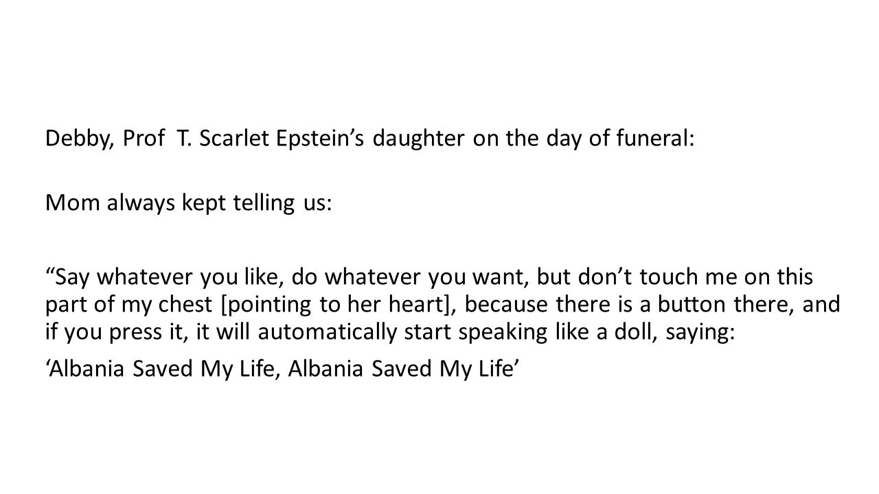 Debby, Prof T. Scarlet Epstein's daughter on the day of funeral: