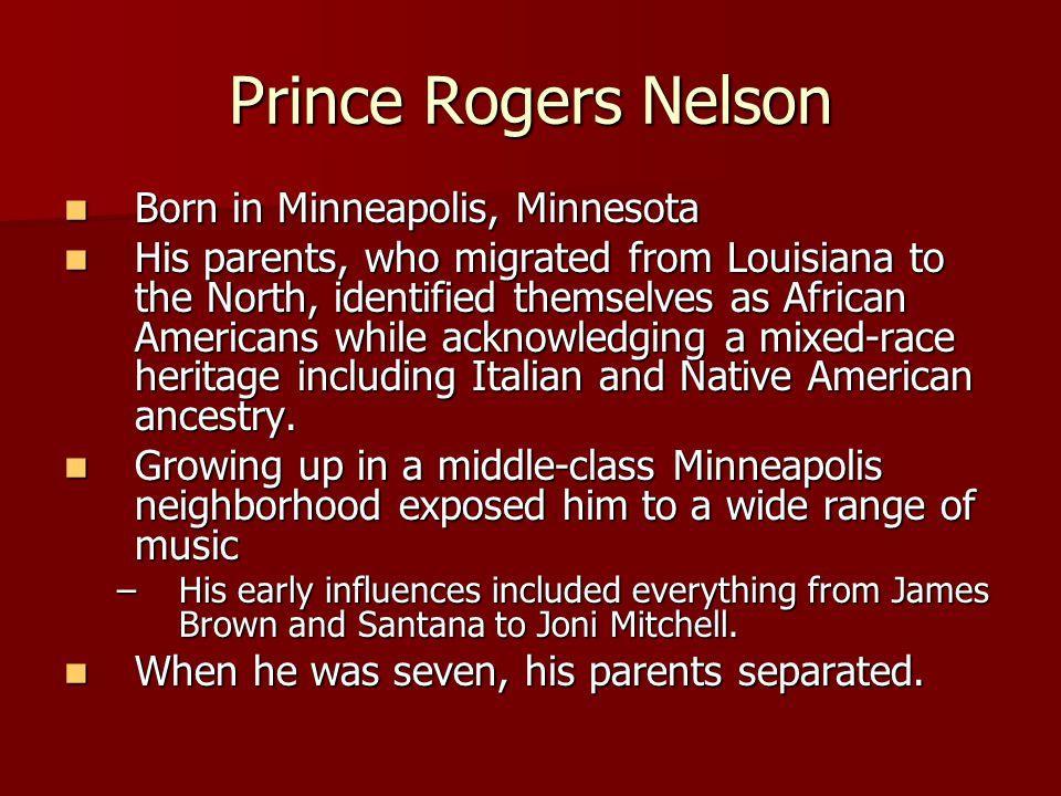 Prince Rogers Nelson Born in Minneapolis, Minnesota