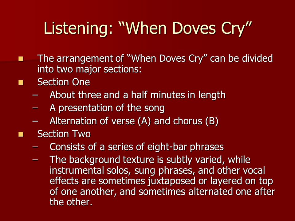Listening: When Doves Cry