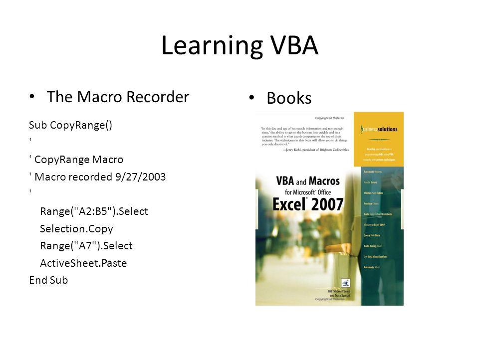 Learning VBA Books The Macro Recorder Sub CopyRange()