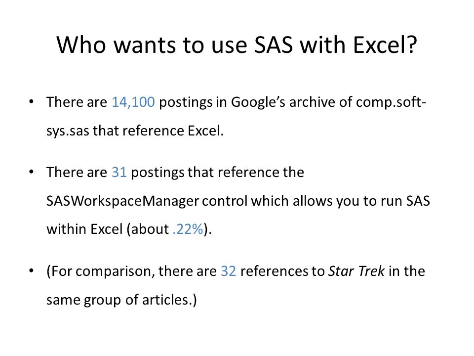 Who wants to use SAS with Excel