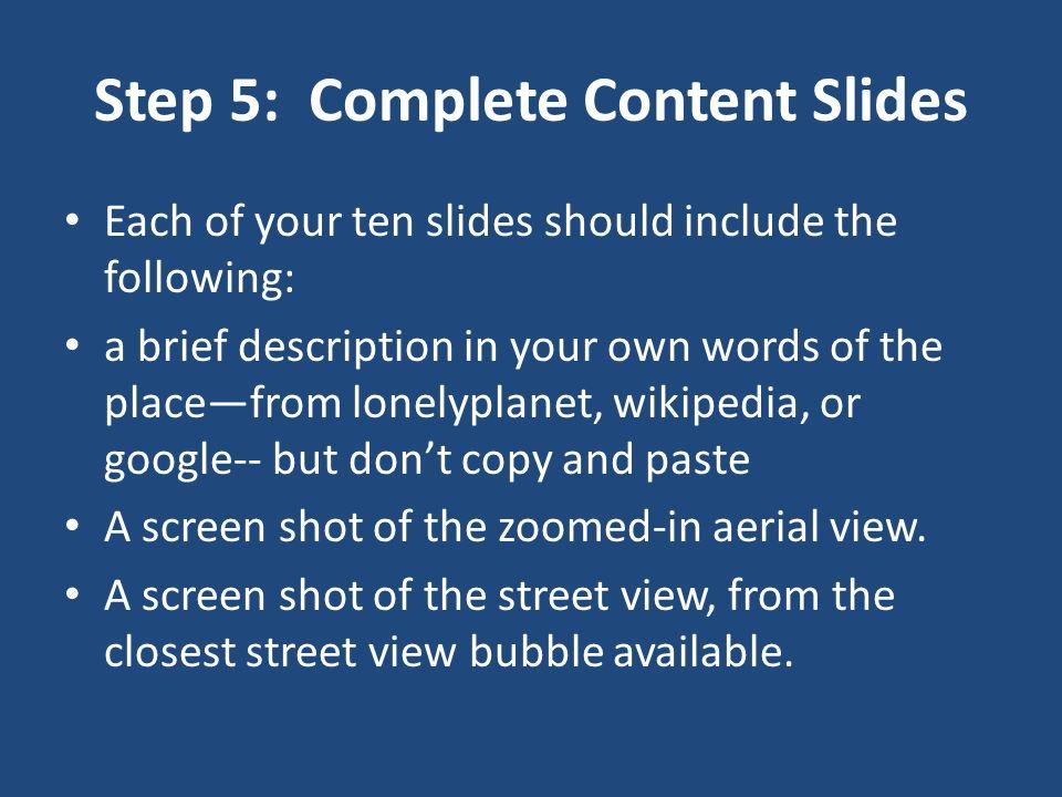Step 5: Complete Content Slides