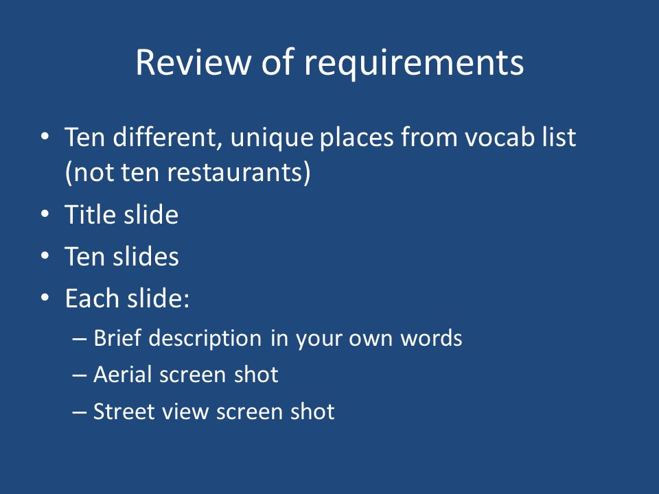 Review of requirements