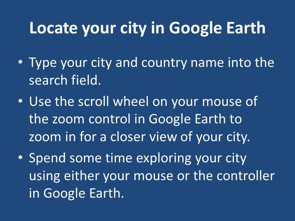 Locate your city in Google Earth