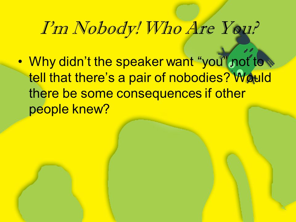 I'm Nobody! Who Are You