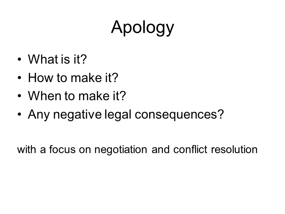 Apology What is it How to make it When to make it