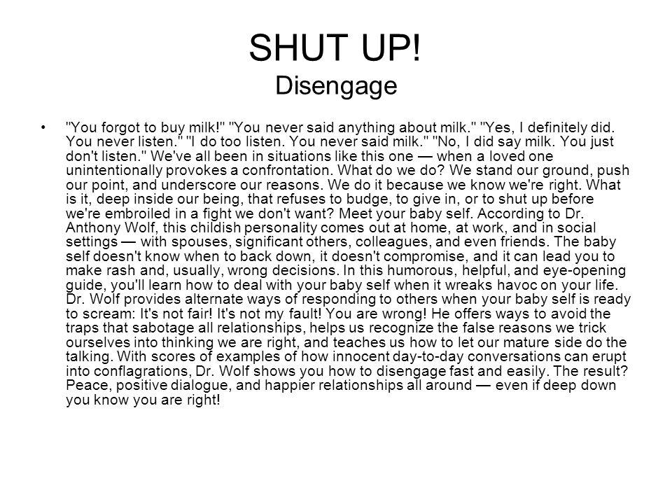 SHUT UP! Disengage