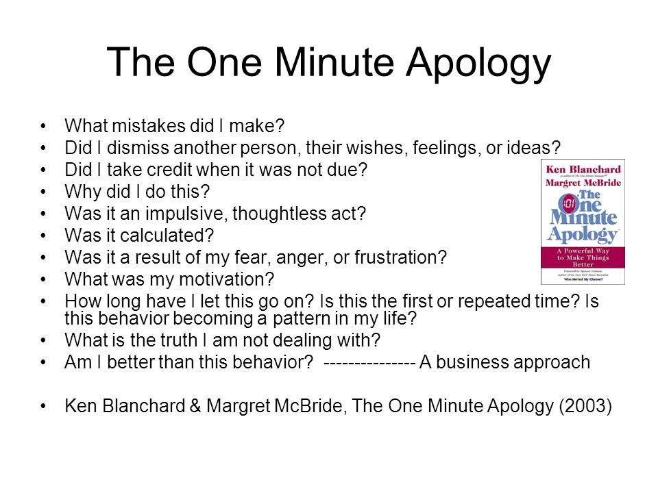 The One Minute Apology What mistakes did I make