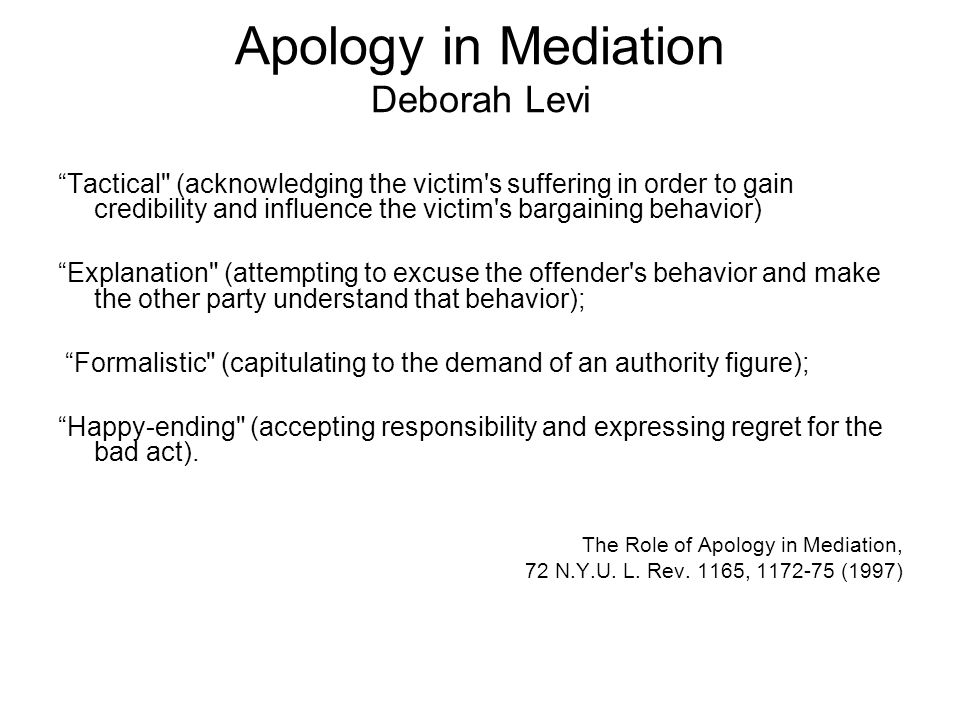Apology in Mediation Deborah Levi