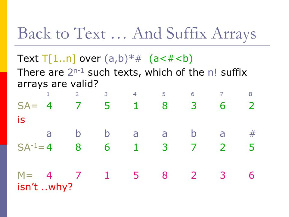 Back to Text … And Suffix Arrays