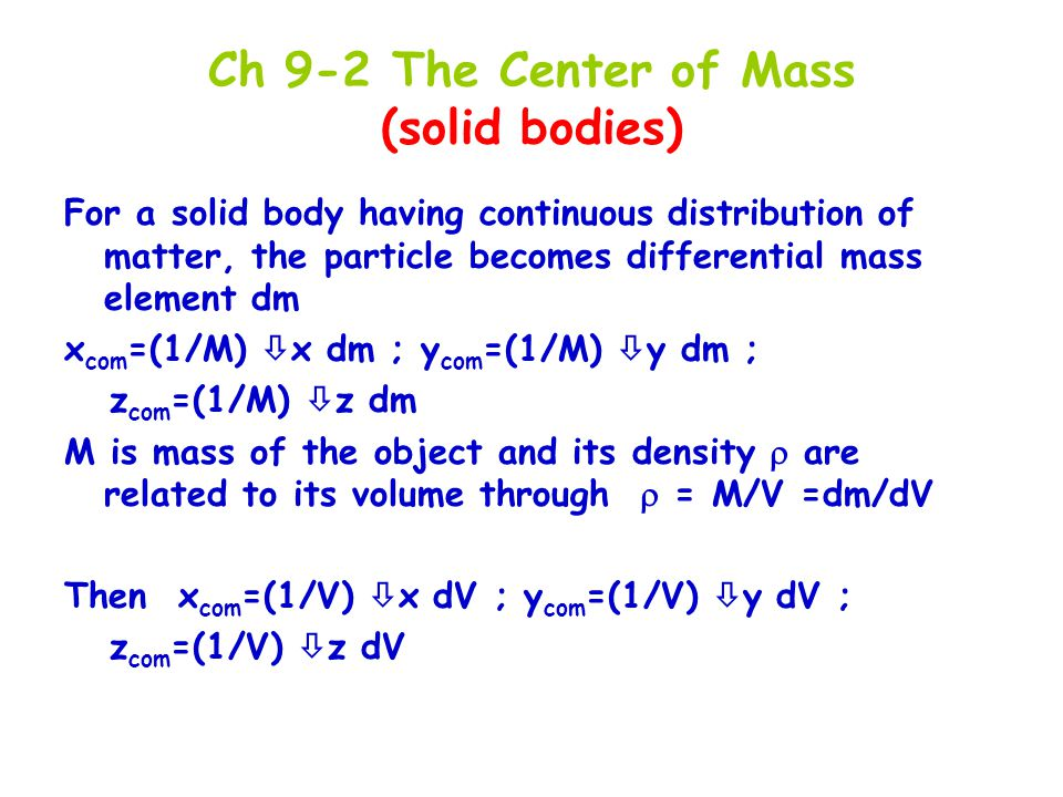 Ch 9-2 The Center of Mass (solid bodies)
