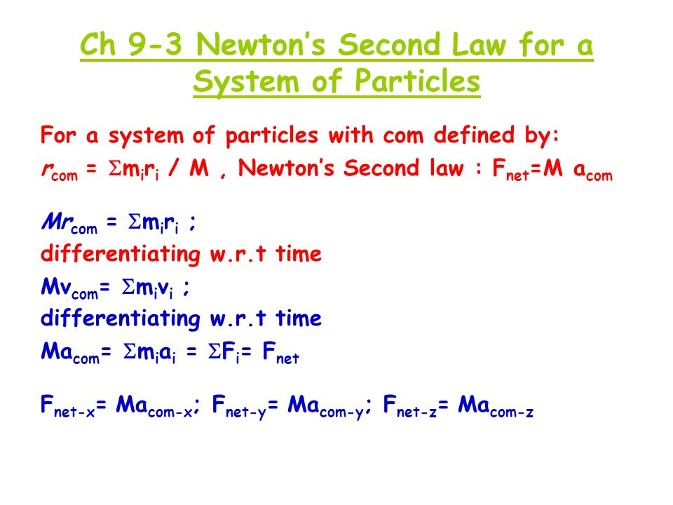 Ch 9-3 Newton's Second Law for a System of Particles