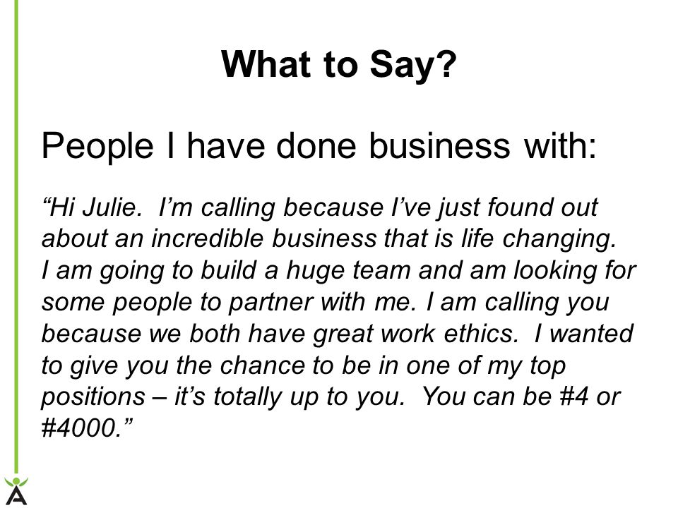 What to Say People I have done business with: