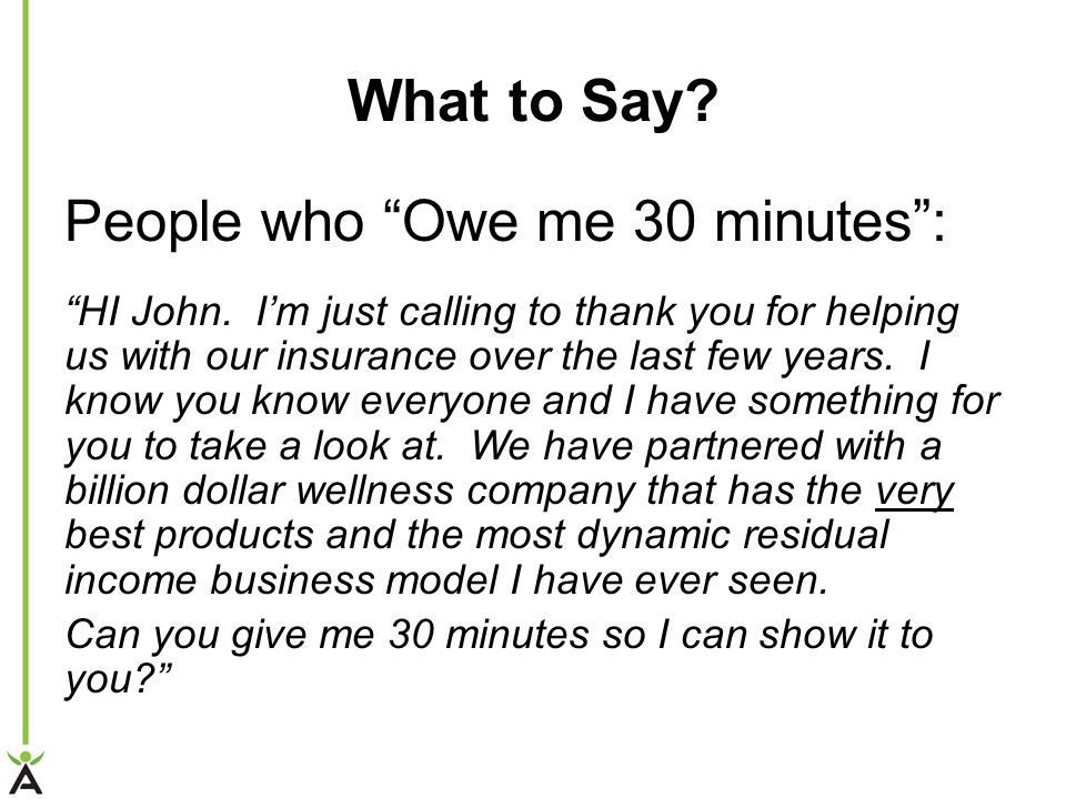 What to Say People who Owe me 30 minutes :