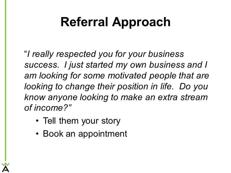 Referral Approach