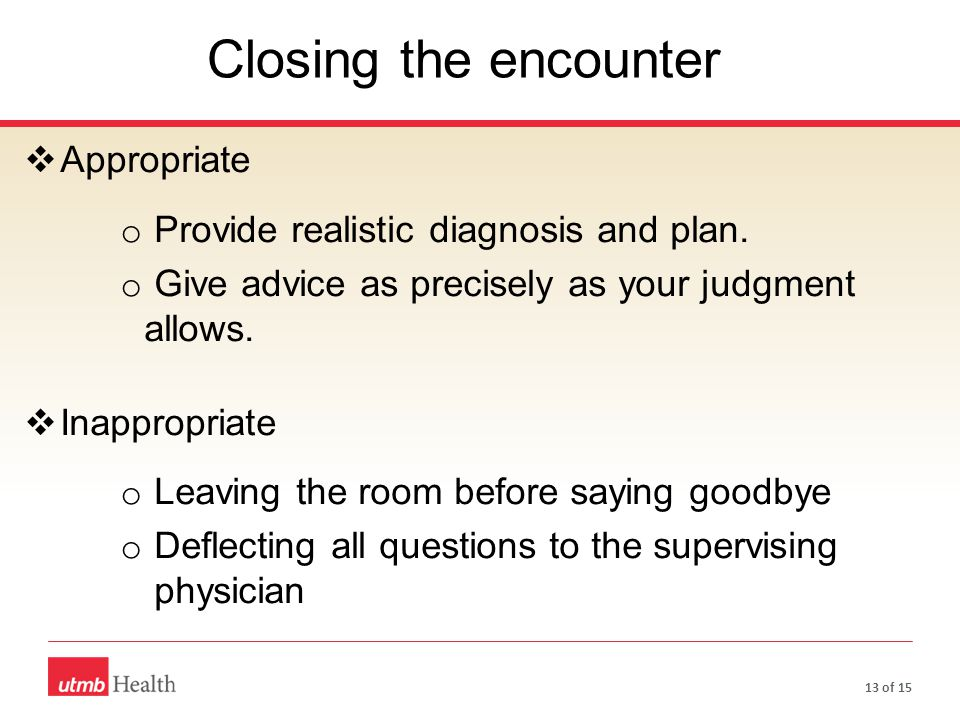 Closing the encounter Appropriate