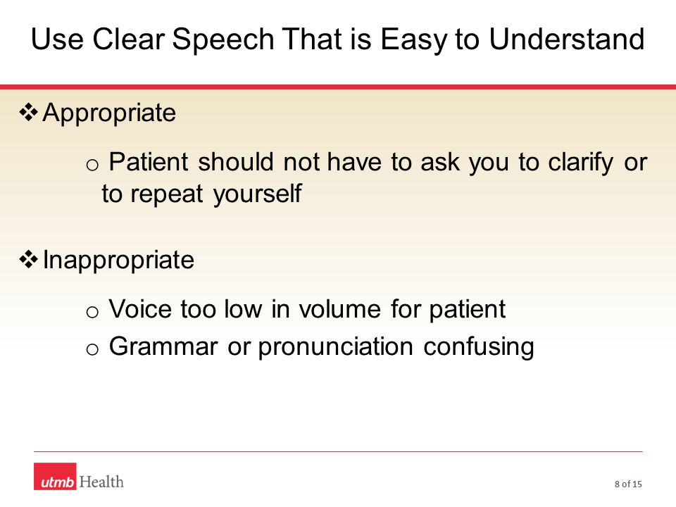 Use Clear Speech That is Easy to Understand