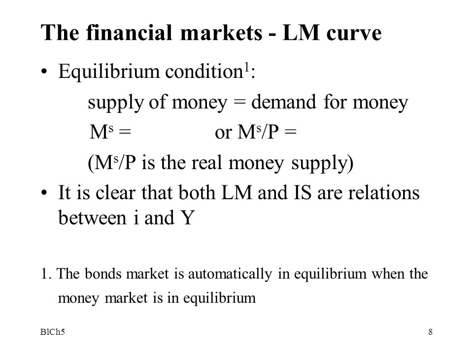 The financial markets - LM curve