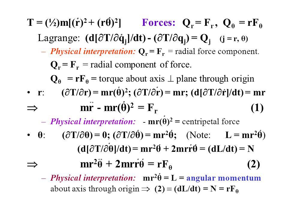  mr - mr(θ)2 = Fr (1)  mr2θ + 2mrrθ = rFθ (2)