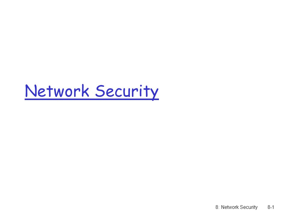 Network Security 8: Network Security