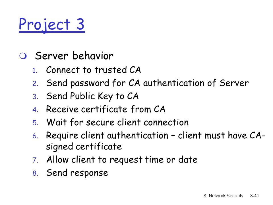 Project 3 Server behavior Connect to trusted CA