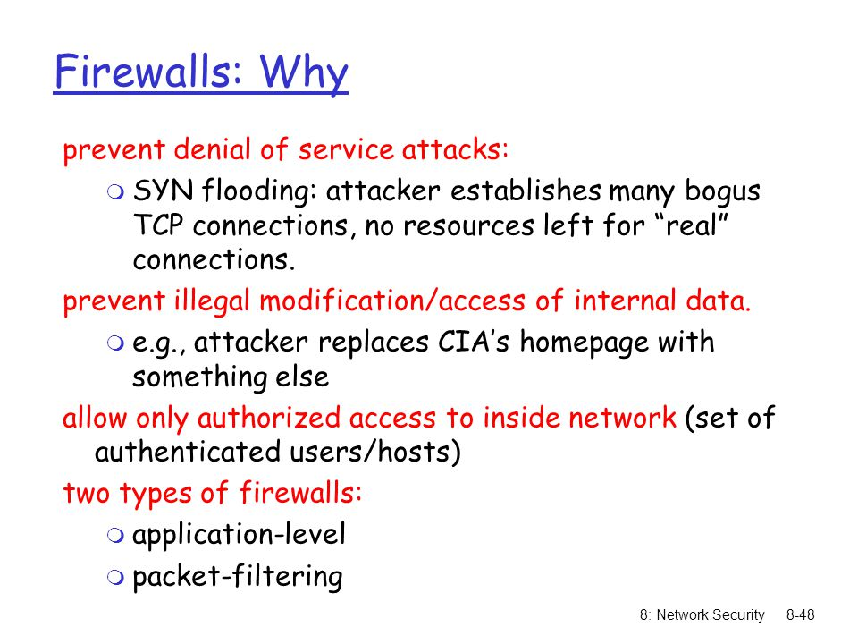 Firewalls: Why prevent denial of service attacks: