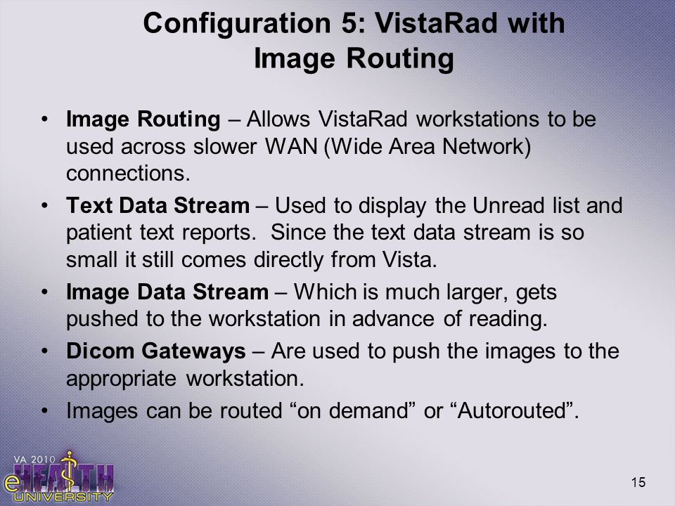 Configuration 5: VistaRad with Image Routing