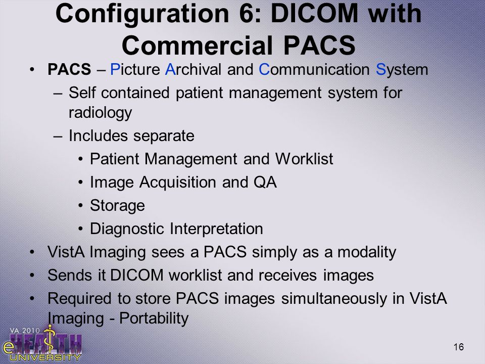 Configuration 6: DICOM with Commercial PACS