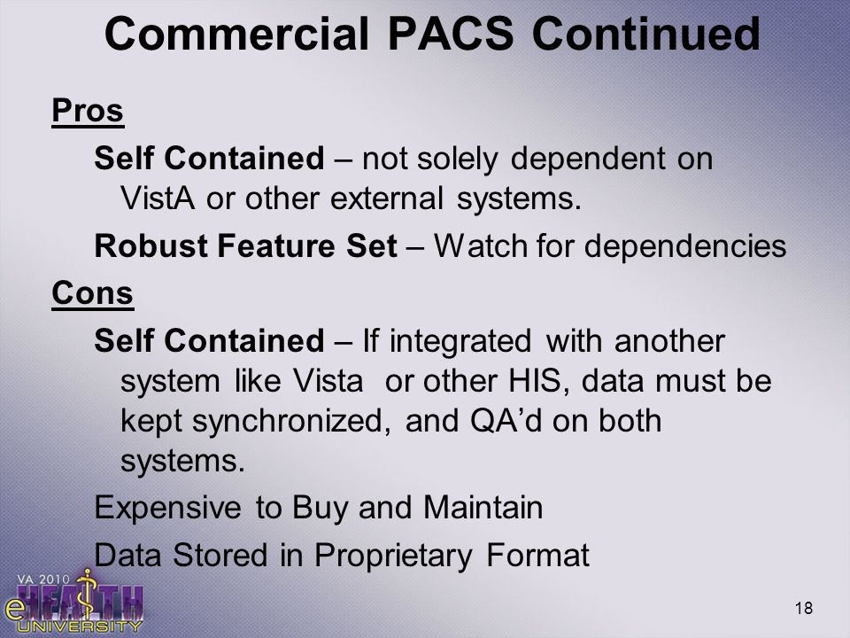 Commercial PACS Continued