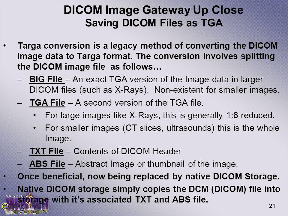 DICOM Image Gateway Up Close Saving DICOM Files as TGA