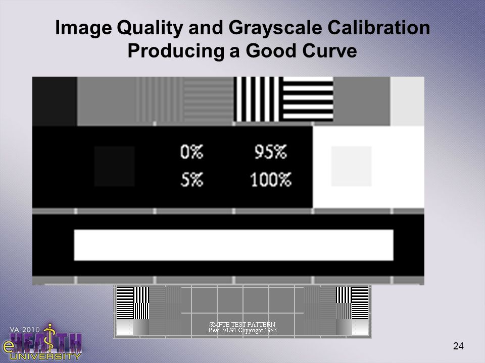 Image Quality and Grayscale Calibration Producing a Good Curve