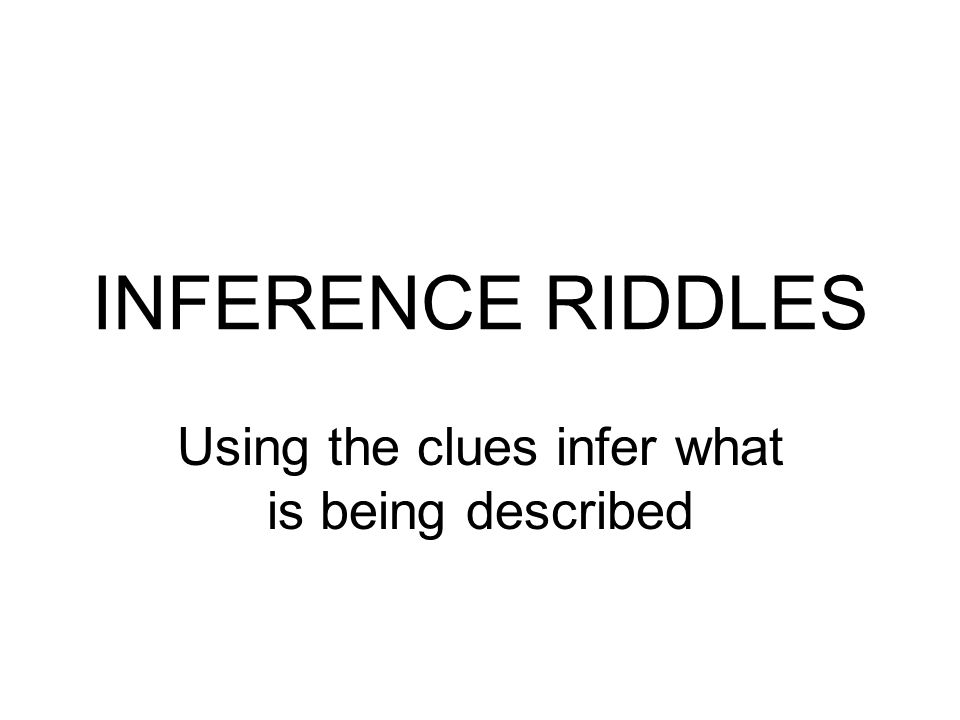 Using the clues infer what is being described