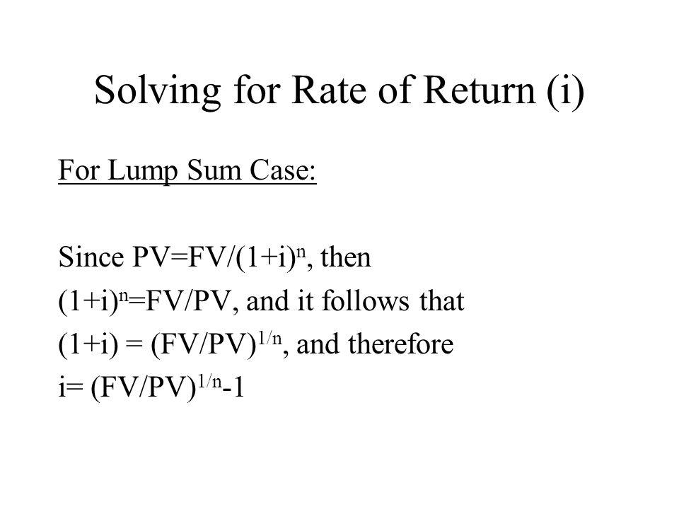 Solving for Rate of Return (i)