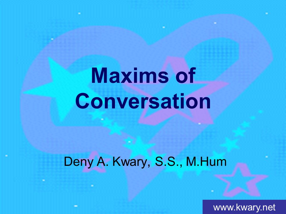 Maxims of Conversation